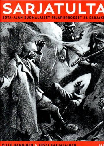 Sarjatulta! - Sota-ajan suomalaiset pilapiirrokset ja sarjakuvat