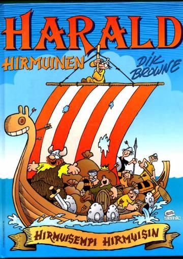Harald Hirmuinen - Hirmuisempi hirmuisin