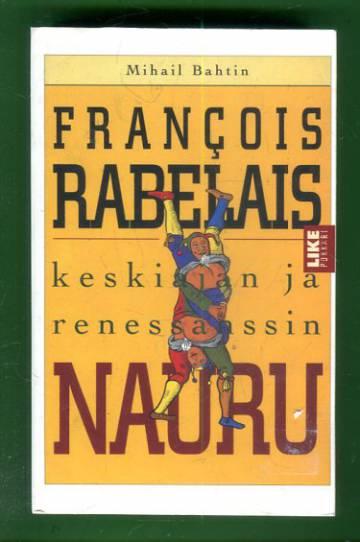 François Rabelais - Keskiajan ja renessanssin nauru