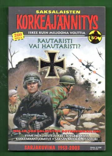 Korkeajännitys 6b/03: Saksalaisten korkeajännitys - Rautaristi vai hautaristi