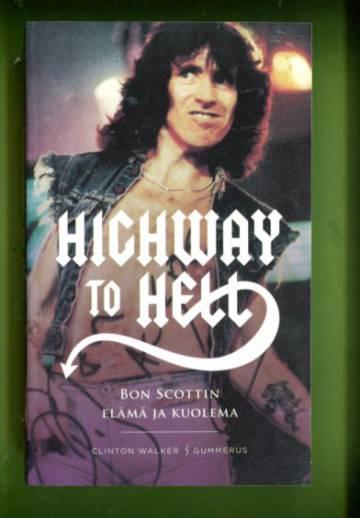Highway to Hell - Bon Scottin elämä ja kuolema