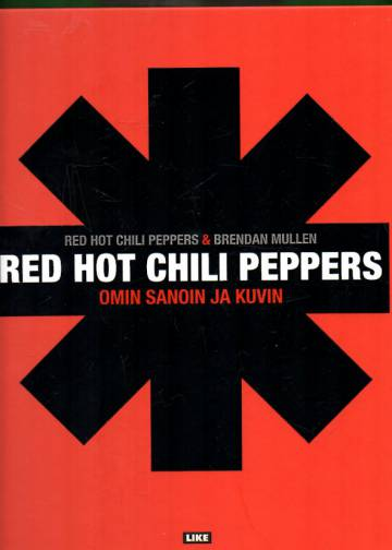 Red Hot Chili Peppers omin sanoin ja kuvin