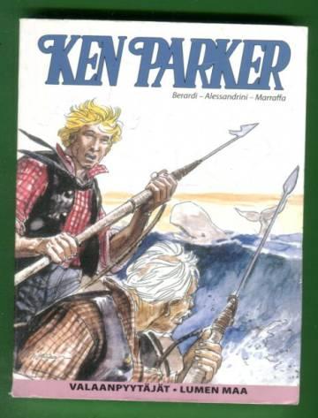 Ken Parker - Valaanpyytäjät & Lumen maa