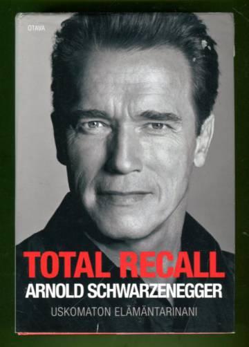Total Recall - Uskomaton elämäntarinani
