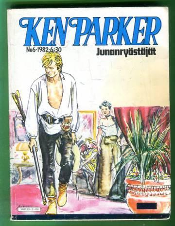 Ken Parker 6/82 - Junanryöstäjät
