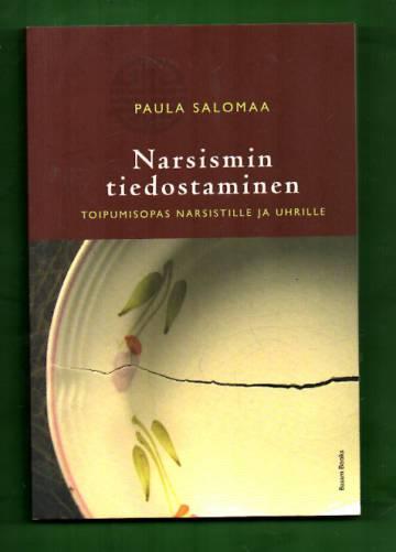 Narsismin tiedostaminen - Toipumisopas narsistille ja uhrille