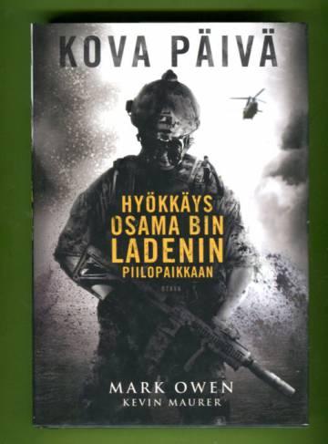 Kova päivä - Hyökkäys Osama Bin Ladenin piilopaikkaan