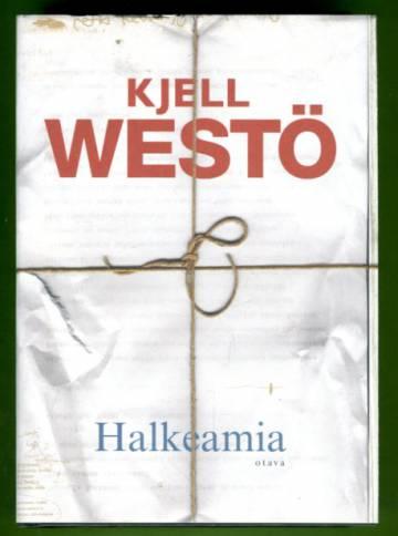 Halkeamia - Valikoituja tekstejä 1986-2011
