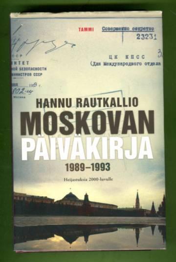 Moskovan päiväkirja 1989-1993 - Heijastuksia 2000-luvulle