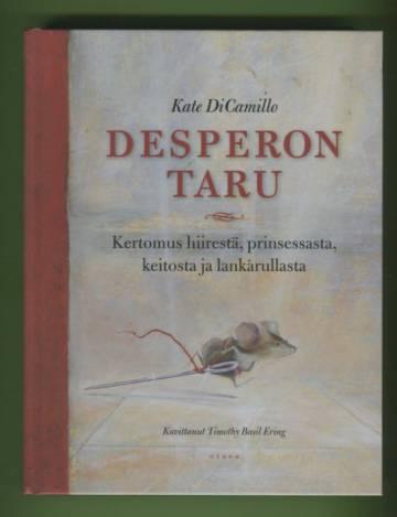 Desperon taru - Kertomus hiirestä, prinsessasta, keitosta ja lankarullasta
