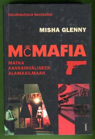 McMafia - Matka kansainväliseen alamaailmaan