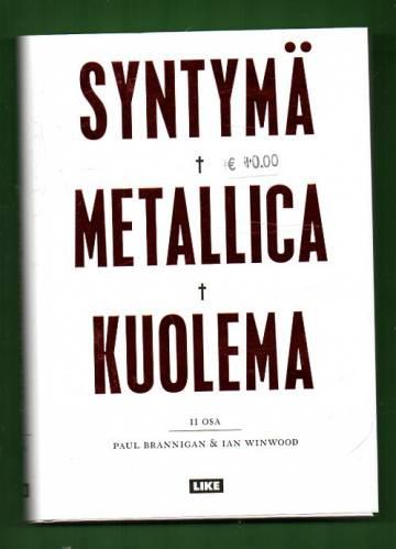 Syntymä Metallica kuolema - 2. osa