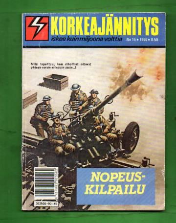 Korkeajännitys 15/90 - Nopeuskilpailu
