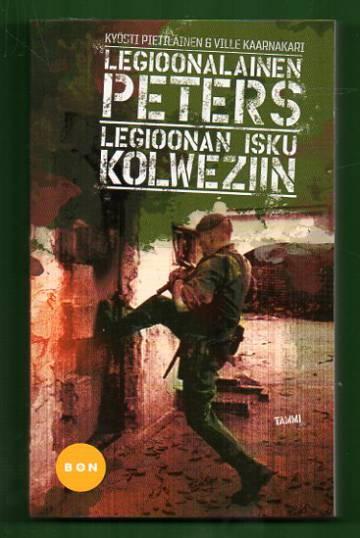 Legioonalainen Peters - Legioonan isku Kolweziin