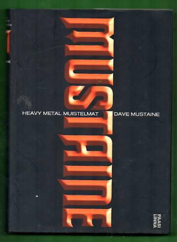 Mustaine - Heavy metal muistelmat