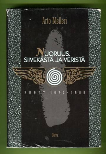Nuoruus, siivekästä ja veristä - Runot 1972-89