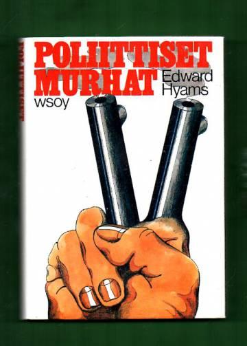 Poliittiset murhat - Tutkimus salamurhasta politiikan välikappaleena