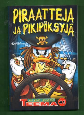 Taskarin teemanumero 41 - Piraatteja ja pikipöksyjä (Aku Ankan taskukirja)