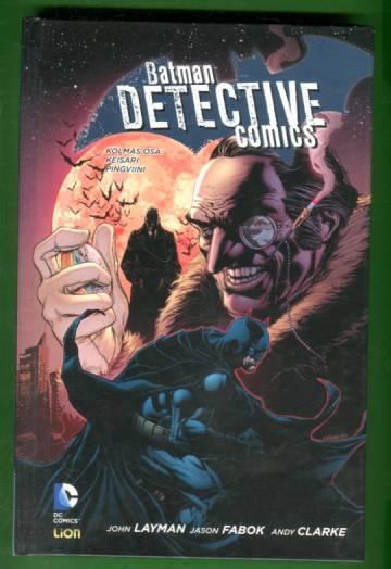 Batman: Detective Comics 3 - Keisari Pingviini