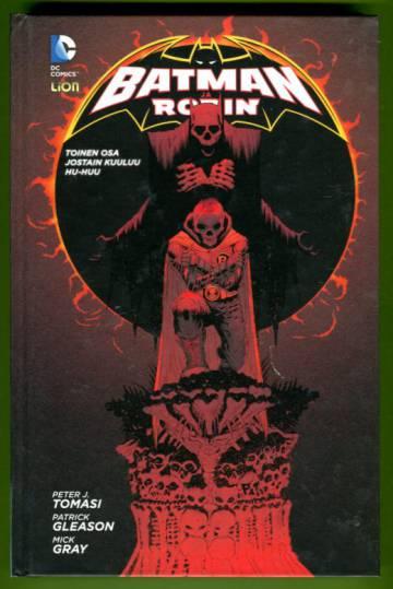 VARASTOTYHJENNYS Batman ja Robin 2 - Jostain kuuluu hu-huu