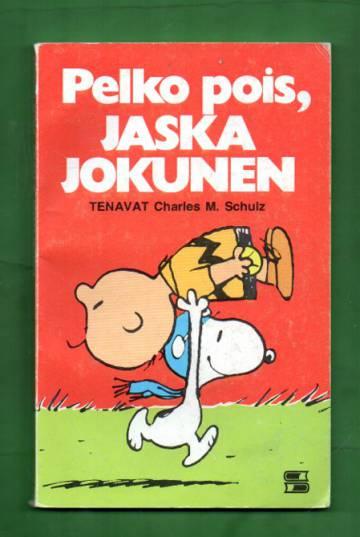 Tenavat 22 - Pelko pois, Jaska Jokunen (1. painos)