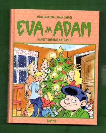 Eva ja Adam 5 - Hanget korkeat nietokset