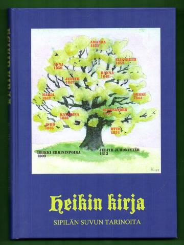 Heikin kirja - Sipilän suvun tarinoita