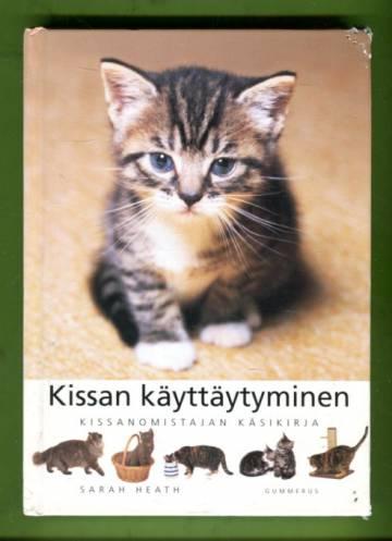 Kissan käyttäytyminen - Kissanomistajan käsikirja