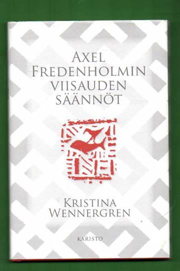 Axel Fredenholmin viisauden säännöt