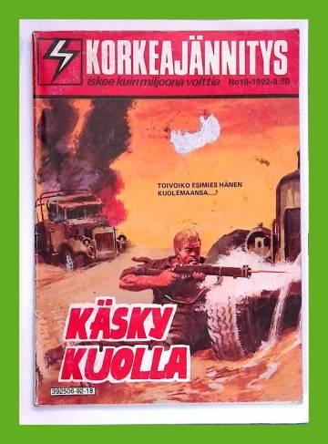 Korkeajännitys 18/92 - Käsky kuolla