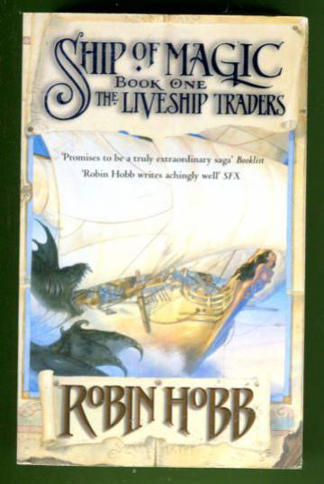 The Liveship Traders 1 - Ship of Magic