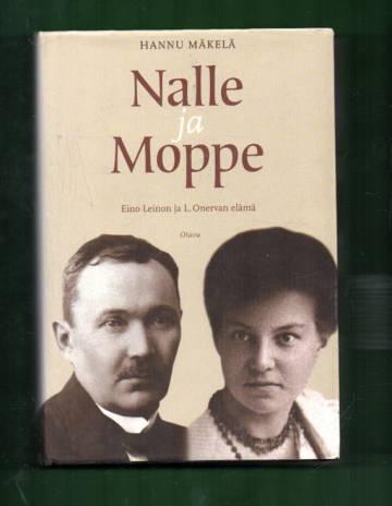 Nalle ja Moppe - Eino Leinon ja L. Onervan elämä