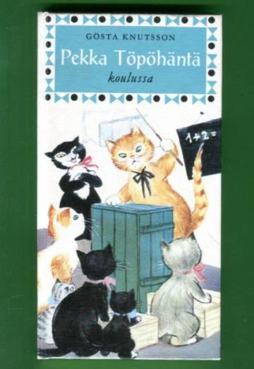 Pekka Töpöhäntä 5 - Pekka Töpöhäntä koulussa
