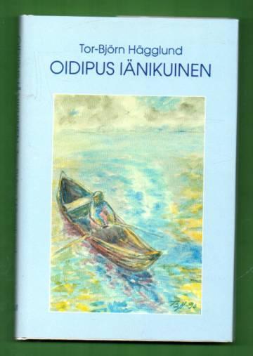 Oidipus iänikuinen Kalevalan miesten ja naisten kuvaamana