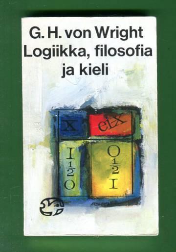 Logiikka, filosofia ja kieli - Ajattelijoita ja ajattelusuuntia nykyajan filosofiassa