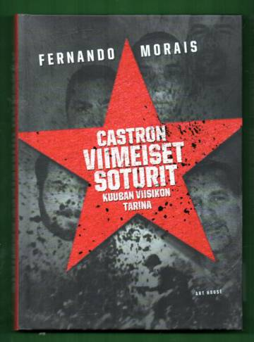 Castron viimeiset soturit - Kuuban viisikon tarina