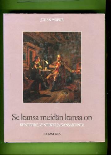 Se kansa meidän kansa on - Runeberg, vänrikki ja kansakunta