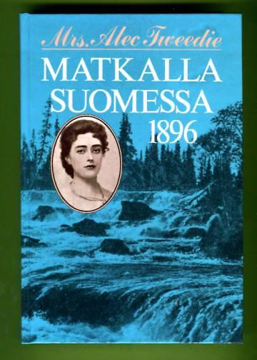 Matkalla Suomessa 1896