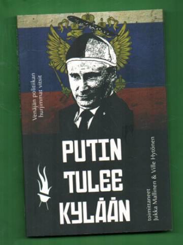 Putin tulee kylään - Venäjän politiikan hurjimmat vitsit