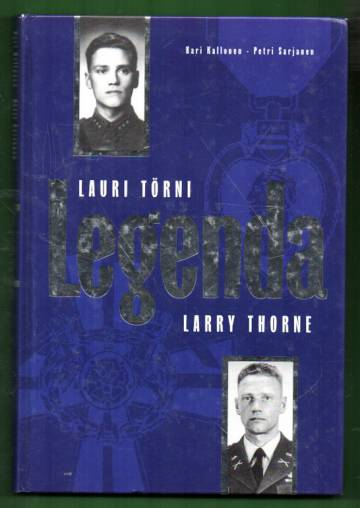 Lauri Törni - Legenda - Larry Thorne