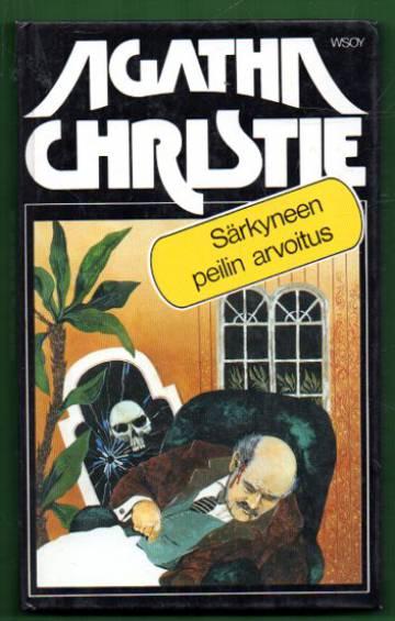 Särkyneen peilin arvoitus ja 3 muuta Poirotin juttua