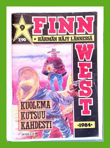 Finnwest 9/84 - Kuolema kutsuu kahdesti