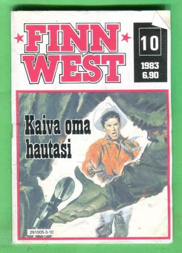 Finnwest 10/83 - Kaiva oma hautasi