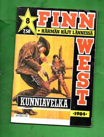 Finn West 8/84 - Kunniavelka