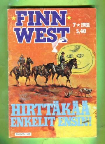 Finnwest 7/81 - Hirttäkää enkelit ensin!