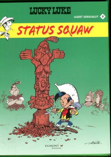 Lucky Luke - Uudet seikkailut 9: Status squaw