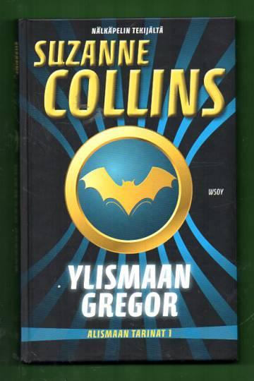 Alismaan tarinat 1 - Ylismaan Gregor