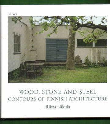 Wood, Stone and Steel - Contours of Finnish Architecture
