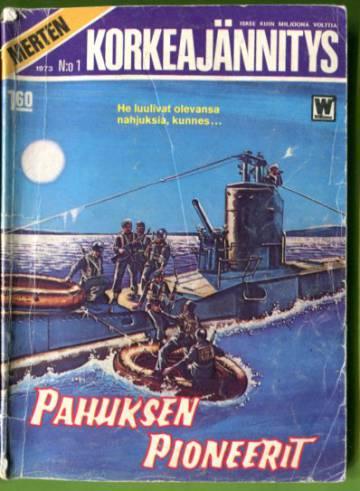 Merten Korkeajännitys 1/73 - Pahuksen pioneerit