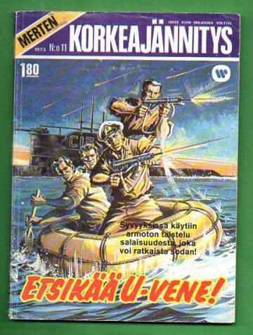 Merten Korkeajännitys 11/73 - Etsikää u-vene!